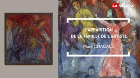 """Reg'Arts : Marc Chagall """"L'apparition de la famille de l'artiste"""""""